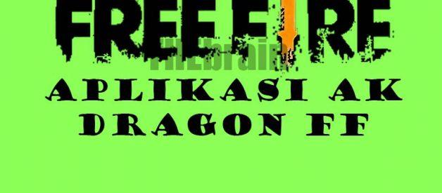 Aplikasi AK Dragon FF