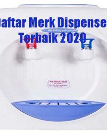 Daftar Merk Dispenser Terbaik 2020