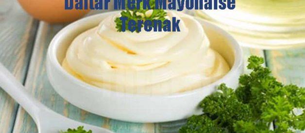 Daftar Merk Mayonaise Terenak