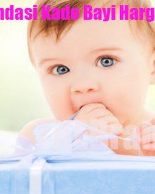 Rekomendasi Kado Bayi Harga Murah