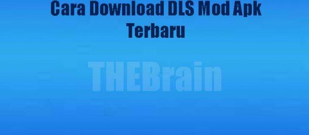 Cara Download DLS Mod Apk Terbaru