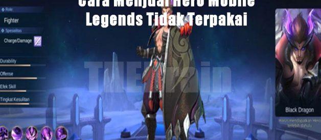 Cara Menjual Hero Mobile Legends Tidak Terpakai
