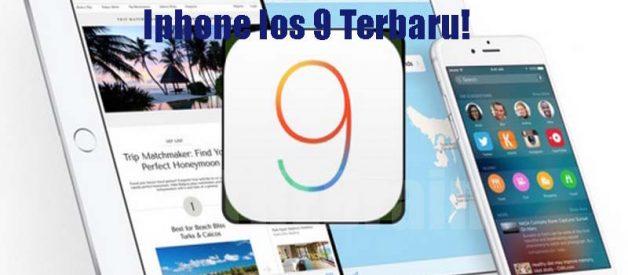 Cari Tahu Informasi Iphone Ios 9 Terbaru!