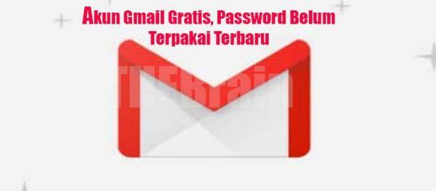 Akun Gmail Gratis, Password Belum Terpakai Terbaru