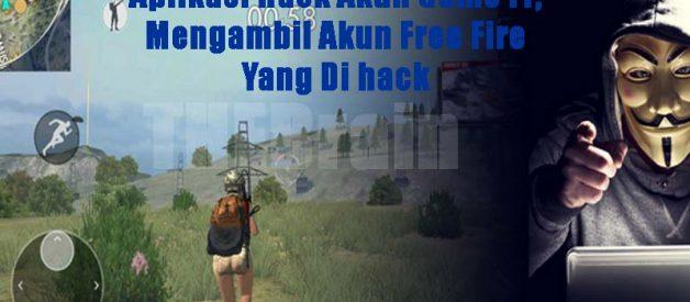Aplikasi Hack Akun Game FF, Mengambil Akun Free Fire Yang Di hack