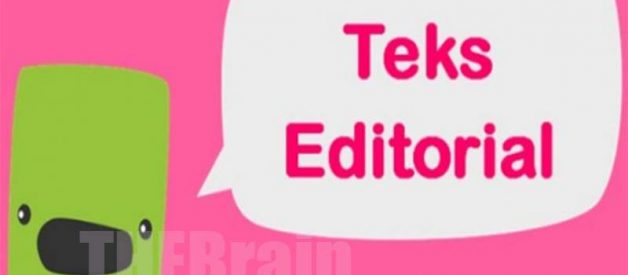 Arti Teks Editorial: Pengertian, Contoh, Jenis, Fungsi, Dan Cirinya
