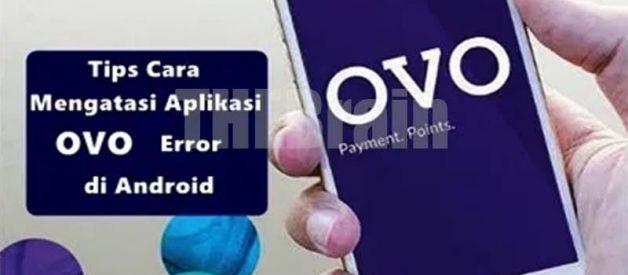Cara Atasi Aplikasi OVO Error Di Android Terbaru