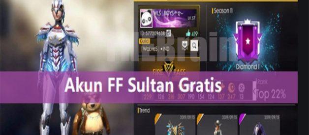 Cara Dapatkan Akun FF Sultan Gratis