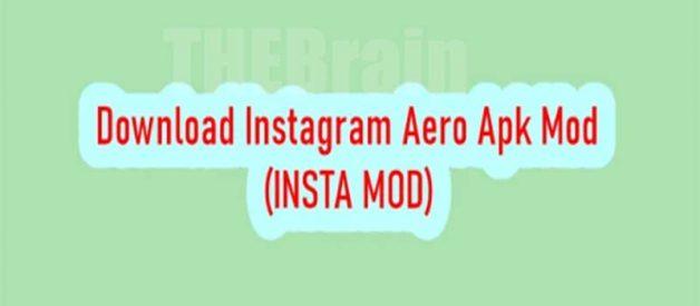 Cara Dapatkan Instagram Aero Apk v11.0.0 (INSTA MOD) Versi Terbaru