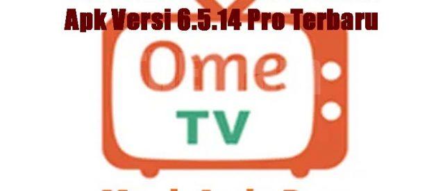 Cara Download Ome Tv Mod Apk Versi 6.5.14 Pro Terbaru
