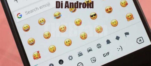 Cara Gunakan Emoji iPhone Di Android