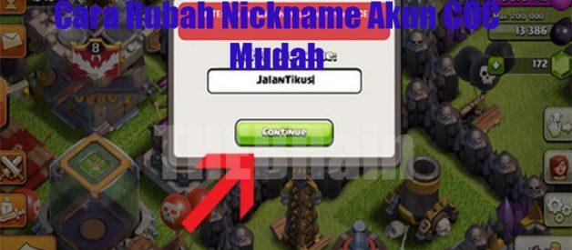 Cara Rubah Nickname Akun COC Mudah