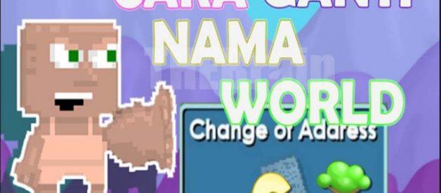 Cara Ubah Nama World Growtopia, Mudah!