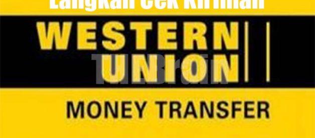 Langkah Cek Kiriman Western Union Online Mudah
