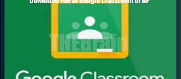 Download File Di Google Classroom Di HP