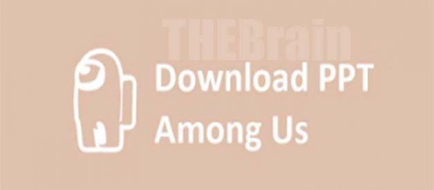Download Template PPT Among Us Dan Cara Gunakannya