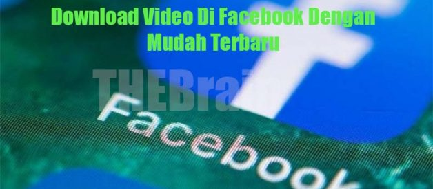 Download Video Di Facebook Dengan Mudah Terbaru