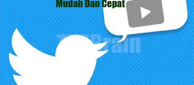 Download Video Twitter Tanpa Aplikasi Mudah Dan Cepat