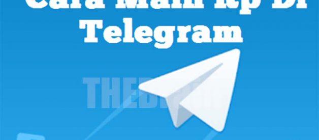Cara Gunakan RP Di Telegram Khusus Pemula Di Android/iPhone