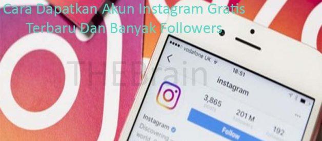 Cara Dapatkan Akun Instagram Gratis Terbaru Dan Banyak Followers
