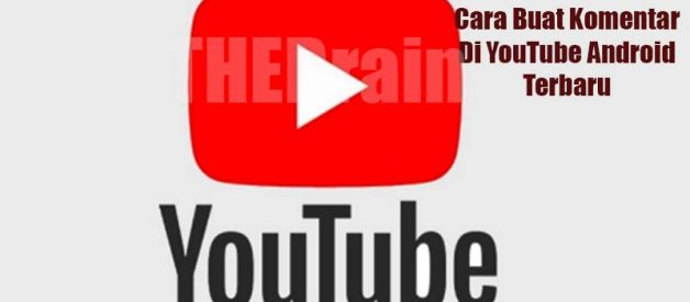 Cara Buat Komentar Di YouTube Android Terbaru