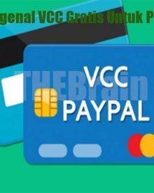 Mengenal VCC Gratis Untuk Paypal