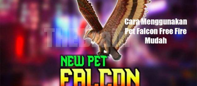 Cara Menggunakan Pet Falcon Free Fire Mudah