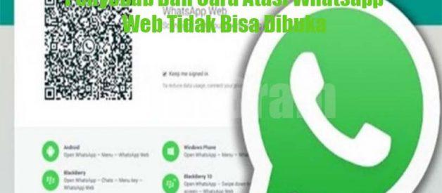 Penyebab Dan Cara Atasi Whatsapp Web Tidak Bisa Dibuka