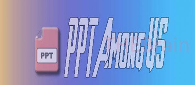 Mengunduh Template PPT Among Us, Mudah!