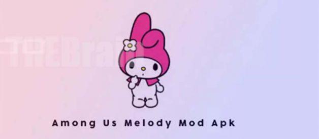 Cara Dapatkan Among Us My Melody Apk