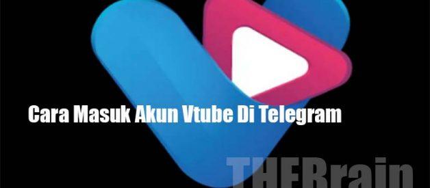 Cara Masuk Akun Vtube Di Telegram