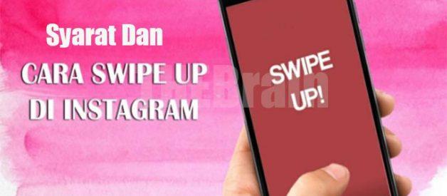 Syarat Dan Cara Swipe Up Di Instagram Story