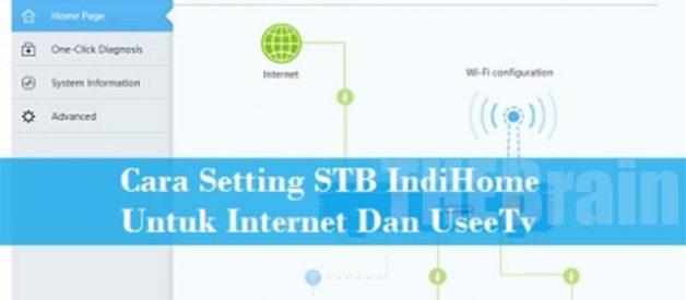 Cara Setting STB Indihome Internet Dan UseeTV