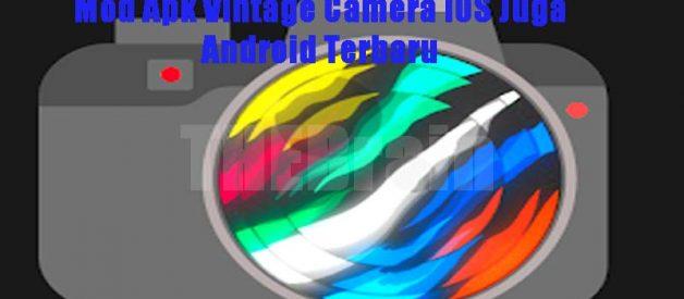 Cara Dapatkan Aplikasi Dazz Cam Pro Mod Apk Vintage Camera iOS Juga Android Terbaru