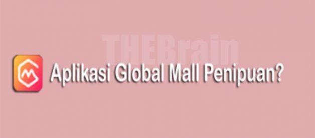 Benarkah Global Mall Apk Penipuan?