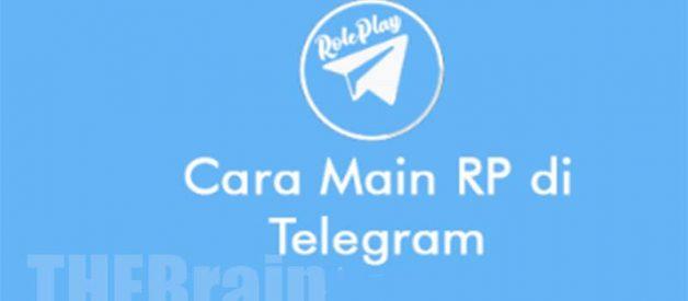 Tips Gunakan Dan Bermain RP Di Telegram