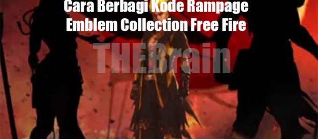Cara Berbagi Kode Rampage Emblem Collection Free Fire
