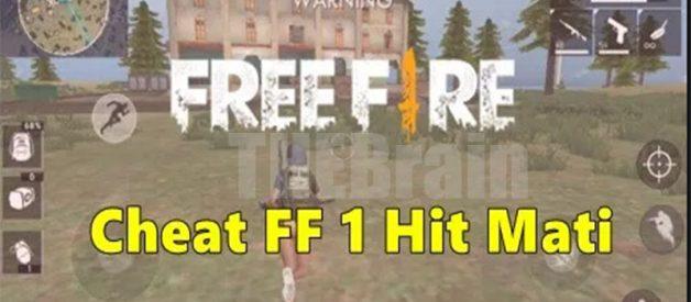 Cara Dapatkan Cheat FF 1 Hit Mati Script Hack Free Fire Terbaru