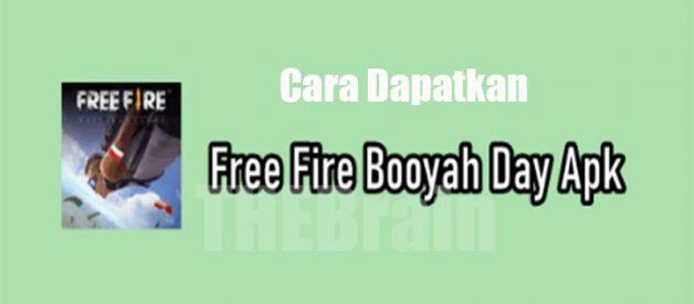 Cara Dapatkan Free Fire Booyah Day Apk v1.53.2 Terbaru