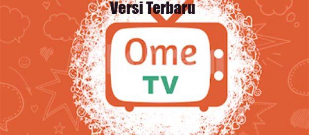 Cara Dapatkan Ome Tv Mod Apk Versi Terbaru