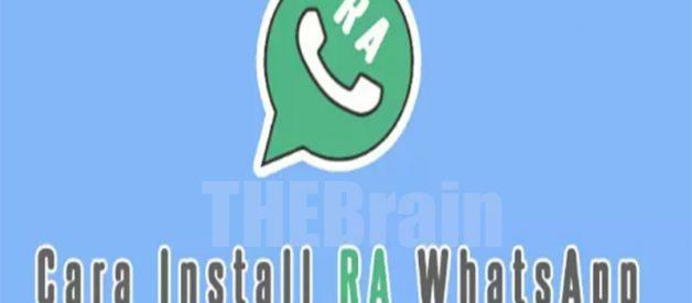 Cara Dapatkan RA Whatsapp Apk Terbaru 2021