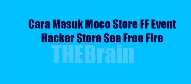 Cara Masuk Moco Store FF Event Hacker Store Sea Free Fire