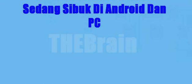 Cara Menembus Server Sedang Sibuk Di Android Dan PC