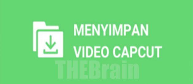 Cara Simpan Video Capcut Ke Galeri, Mudah!