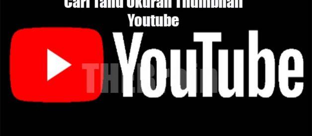 Cari Tahu Ukuran Thumbnail Youtube