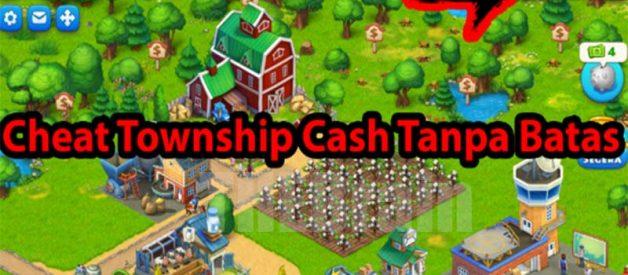 Cara Gunakan Cheat Game Township Uang Cash Tanpa Batas