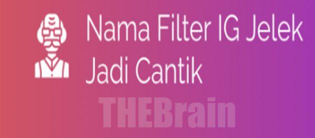 Nama Filter IG Jelek Jadi Cantik Viral Di Instagram