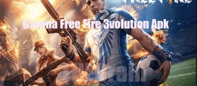 Cara Dapatkan Garena Free Fire 3volution Apk Versi 1.51.2 Terbaru