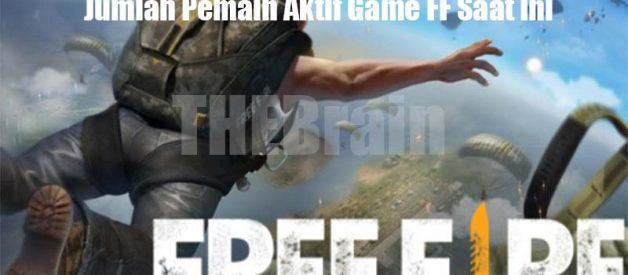 Jumlah Pemain Aktif Game FF Saat Ini