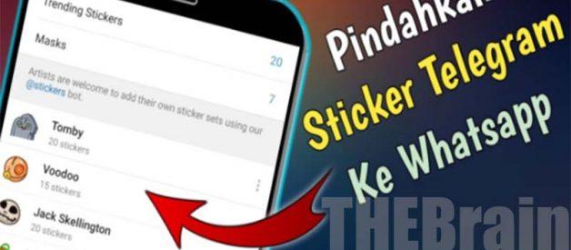 Cara Mudah Pindahkan Stiker Telegram Ke WhatsApp